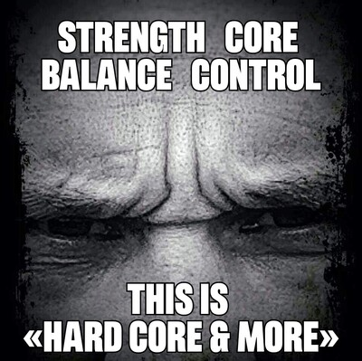Hard Core & More